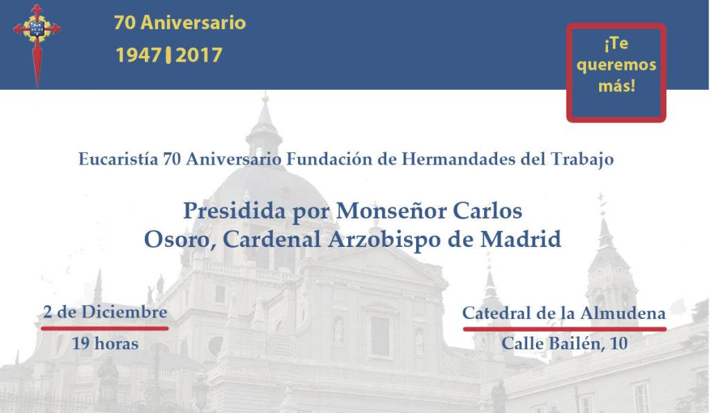 Eucaristía 70 aniversario de la fundación de Hermandades del Trabajo