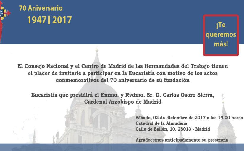 2 de diciembre, Eucaristía en la Catedral, acto conmemorativo 70 aniversario Hermandades del Trabajo
