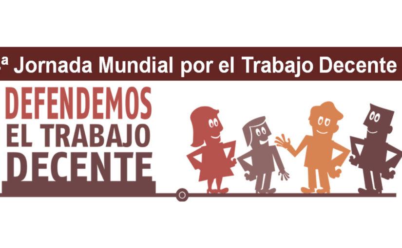 Este domingo 7 de octubre se celebra la Jornada Mundial por el Trabajo Decente