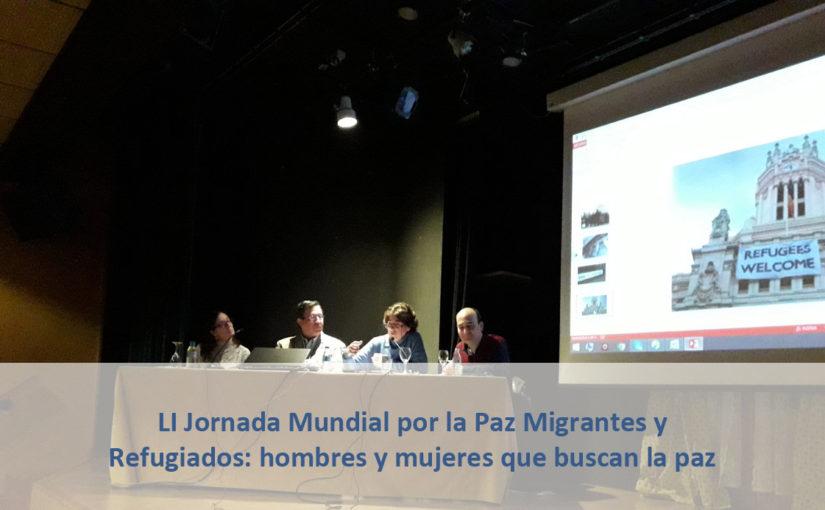 LI Jornada Mundial por la Paz Migrantes y Refugiados: hombres y mujeres que buscan la Paz