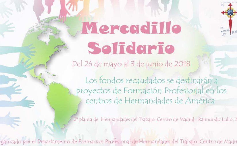 Mercadillo solidario para proyectos de Formación Profesional en los Centros de Hermandades de América