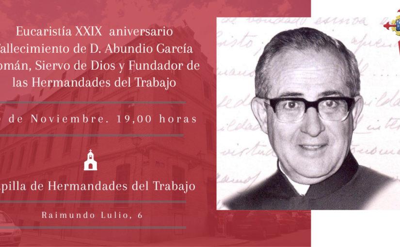 Monseñor Antonio Algora presidirá la Eucaristía por el XXIX aniversario del fallecimiento de D. Abundio García Román, Fundador de las Hermandades del Trabajo