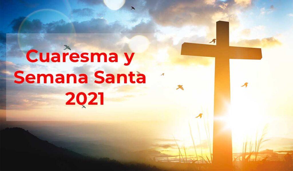 cuaresma-semana-santa-2021