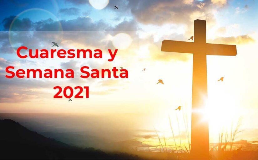 Cuaresma y Semana Santa 2021 en HHT Madrid