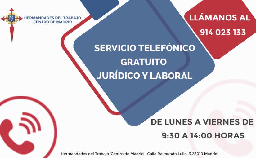 Hermandades del Trabajo-Centro de Madrid pone en marcha un servicio gratuito de asesoramiento jurídico y laboral a través del teléfono