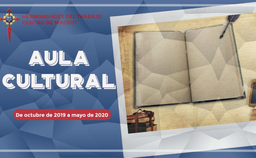 El Aula Cultural de Hermandades del Trabajo-Centro de Madrid comienza sus conferencias el próximo 16 de octubre