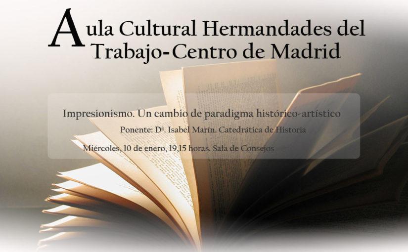 Conferencia sobre impresionismo en el Aula Cultural de Hermandades del Trabajo