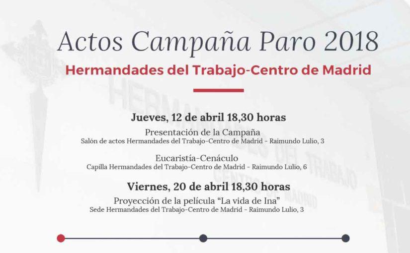 Actos de Hermandades del Trabajo-Centro de Madrid con motivo de la Campaña contra el Paro 2018