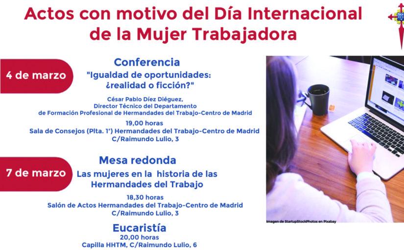 Actos con motivo del Día Internacional de la Mujer Trabajadora