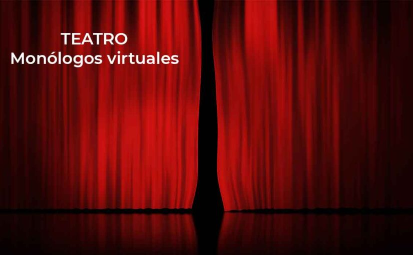 Monólogos virtuales con el Grupo Pablo Mateos, desde el 23 y 30 de octubre, en YouTube