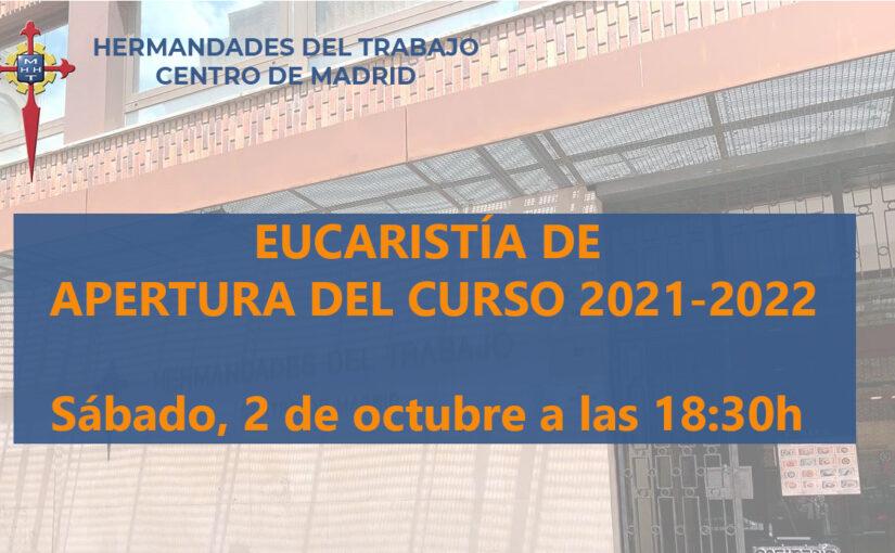 2 de octubre de 2021, Eucaristía de Apertura del curso 2021-2022