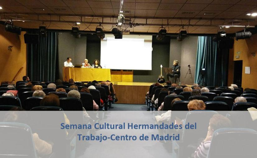 Semana Cultural  Hermandades del Trabajo-Centro de Madrid