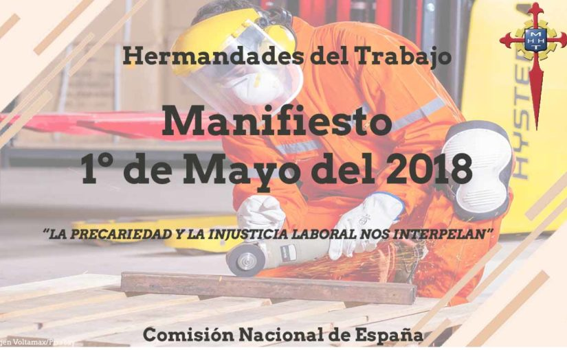 """Manifiesto 1º de Mayo del 2018 """"La precariedad y la injusticia laboral nos interpelan"""""""