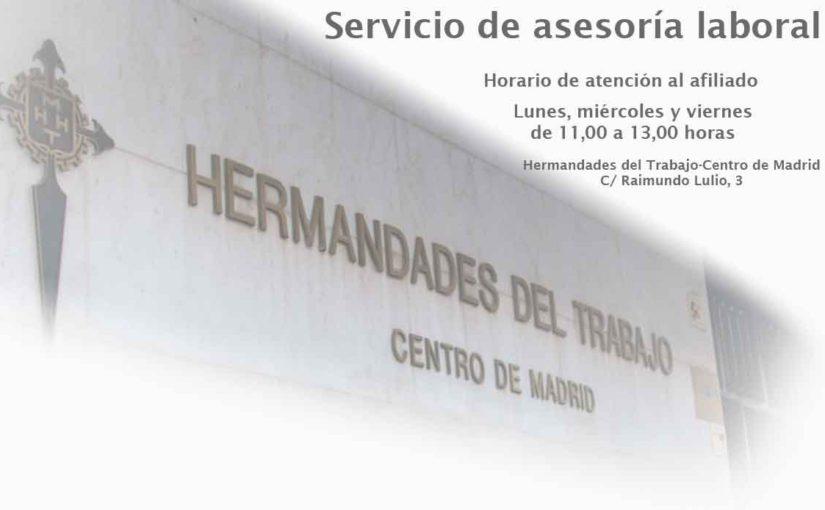 El servicio de asesoría laboral de Hermandades del Trabajo-Centro de Madrid cambia de horario