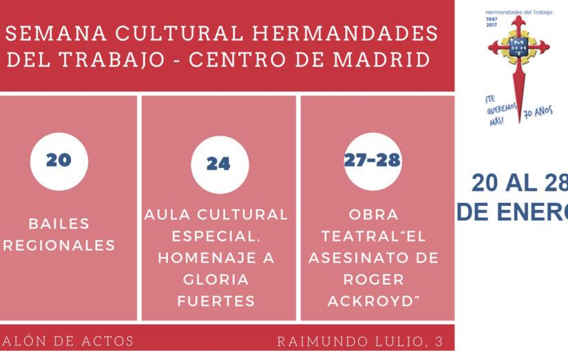 Música, charlas y teatro en la Semana Cultural de Hermandades del Trabajo-Centro de Madrid