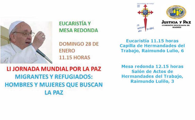 28 de enero, Eucaristía y mesa redonda, LI Jornada Mundial de la Paz