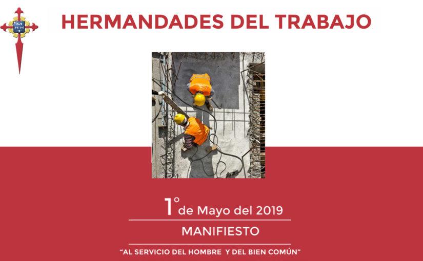 """Manifiesto 1º de Mayo del 2019 de las Hermandades del Trabajo: """"Al servicio del hombre y del bien común"""""""