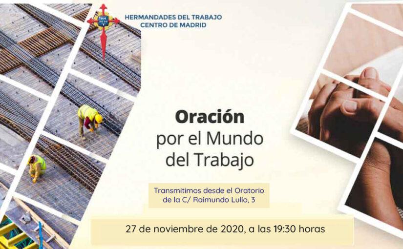 27 de noviembre, Oración por el Mundo del Trabajo: únete a las emisiones virtuales