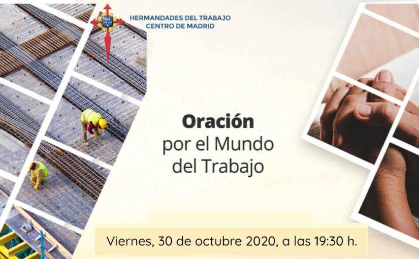 30 de octubre, Oración por el Mundo del Trabajo