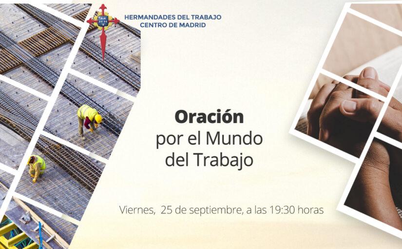 25 de septiembre, Oración por el Mundo del Trabajo