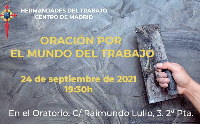 Viernes, 24 de septiembre de 2021, Oración por el Mundo del Trabajo