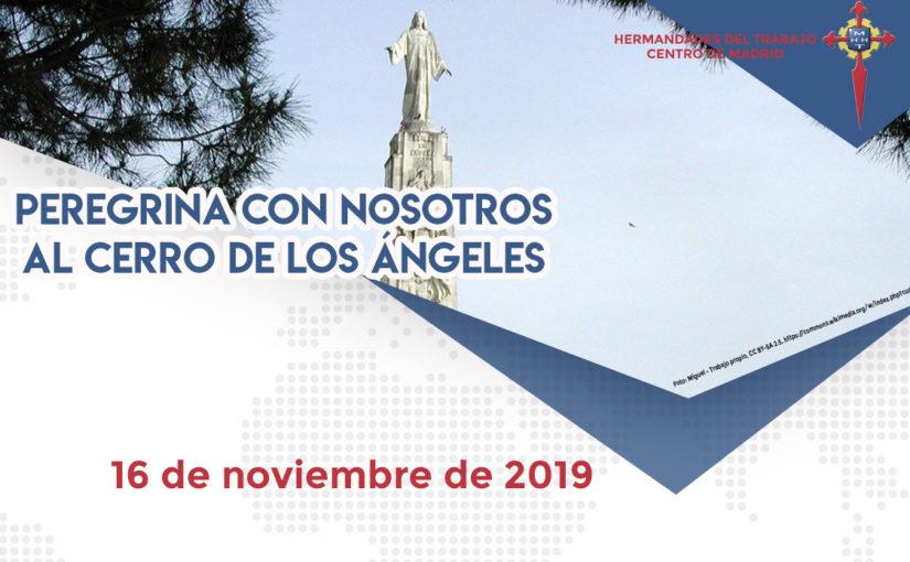 Peregrinación al Cerro de los Ángeles el 16 de noviembre