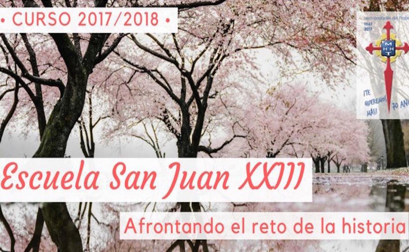 Programa completo de la Escuela San Juan XXIII, curso 2017/2018