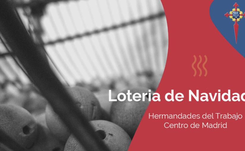 Hermandades del Trabajo-Centro de Madrid pone a la venta las participaciones de lotería de Navidad