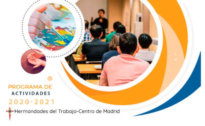 Hermandades del Trabajo-Centro de Madrid presenta la Programación de Actividades para el Curso 2020-2021