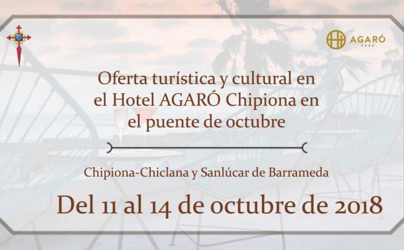 Oferta turística y cultural en el Hotel AGARÓ Chipiona en el puente de octubre