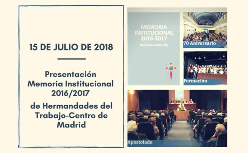 El Centro de Hermandades del Trabajo presenta la Memoria Institucional 2016/2017 el próximo 15 de julio