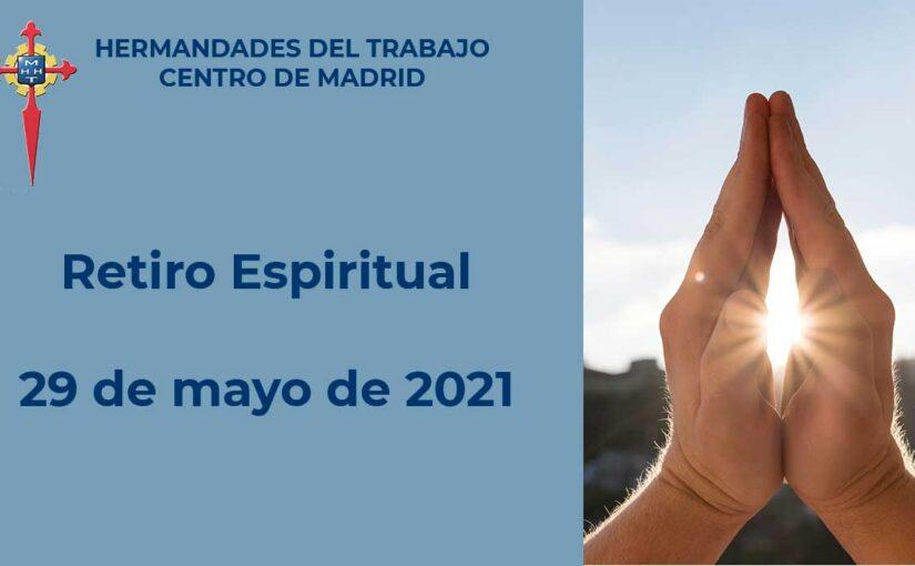 29 mayo 2021, Retiro Espiritual