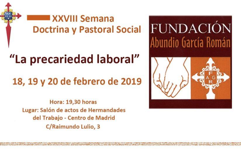 XXVIII Semana de Doctrina y Pastoral Social de la Fundación Abundio García Román en la que se abordará la precariedad laboral