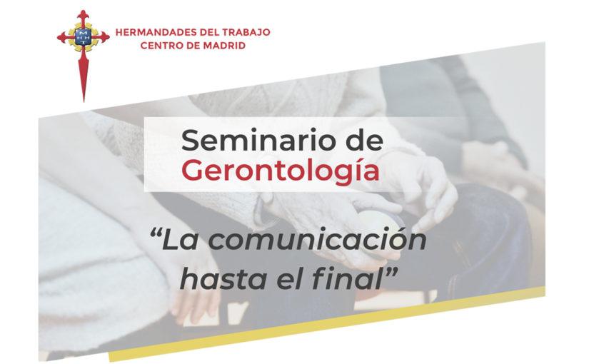 """Seminario de Gerontología """"La comunicación hasta el final"""""""