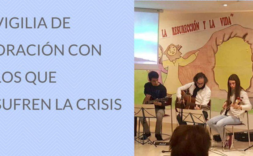 MANIFIESTO 9ª VIGILIA DE ORACIÓN POR LOS QUE SUFREN LA CRISIS