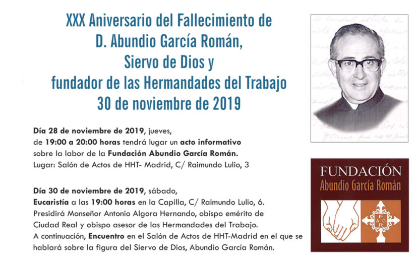 XXX Aniversario fallecimiento de D. Abundio García Román, fundador de las Hermandades del Trabajo